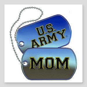 "U.S. Army Mom Dog Tags Square Car Magnet 3"" x 3"""