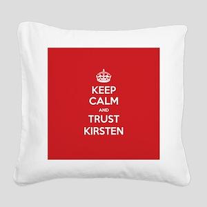 Trust Kirsten Square Canvas Pillow