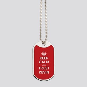 Trust Kevin Dog Tags