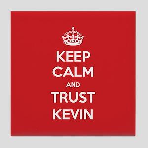 Trust Kevin Tile Coaster
