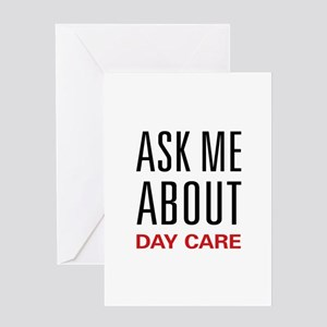 Ask Me About Day Care Greeting Card