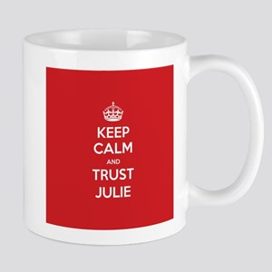 Trust Julie Mugs