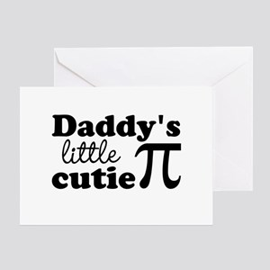 Daddys little cutie Pi Greeting Cards