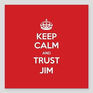 "Trust Jim Square Car Magnet 3"" x 3"""