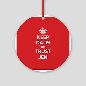 Trust Jen Ornament (Round)