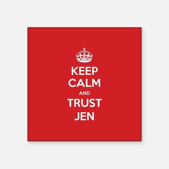 Trust Jen Sticker