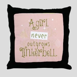a girl never outgrows Tinkerbell Throw Pillow