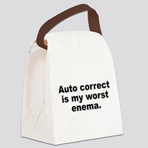 Auto Correct Is My Worst Enema Canvas Lunch Bag