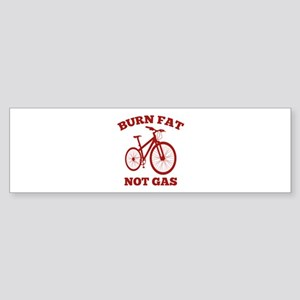 Burn Fat Not Gas Sticker (Bumper)