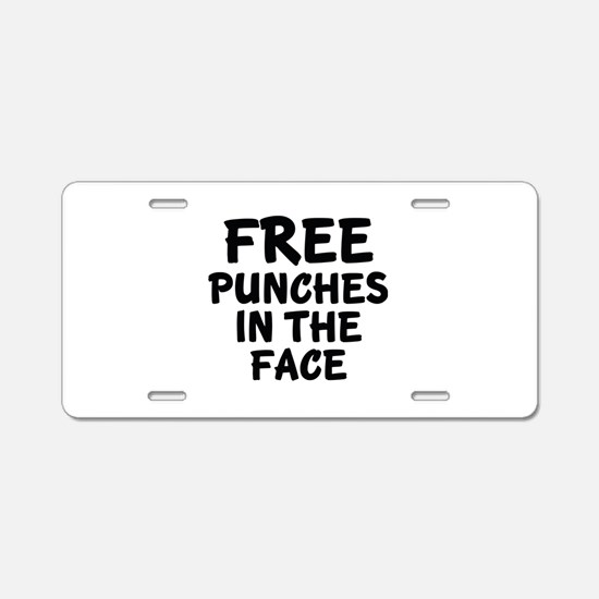 Free Punches In The Face Aluminum License Plate
