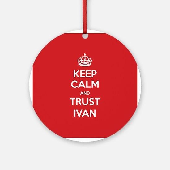 Trust Ivan Ornament (Round)