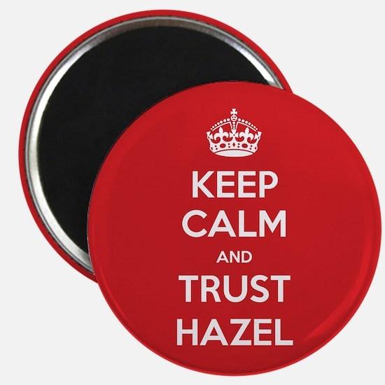 Trust Hazel Magnets
