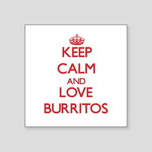 Keep calm and love Burritos Sticker