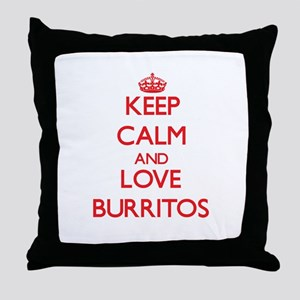Keep calm and love Burritos Throw Pillow