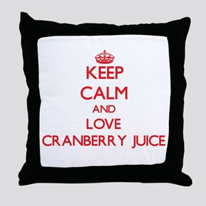 Keep calm and love Cranberry Juice Throw Pillow