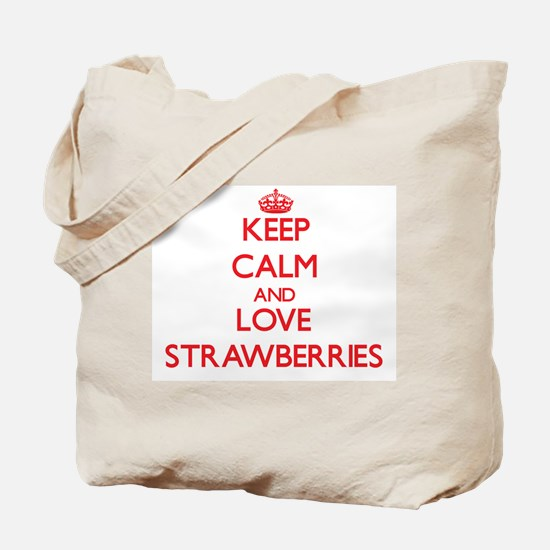 Keep calm and love Strawberries Tote Bag