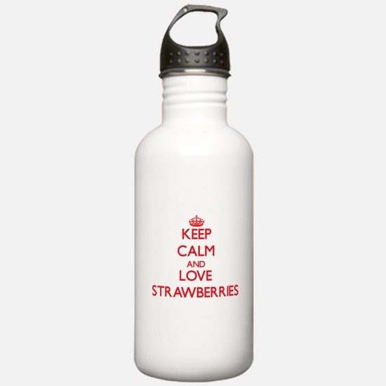 Keep calm and love Strawberries Water Bottle