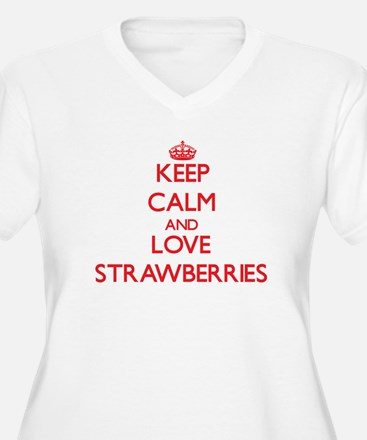 Keep calm and love Strawberries Plus Size T-Shirt