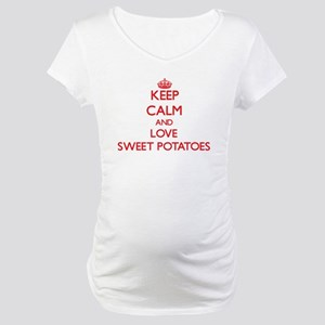 Keep calm and love Sweet Potatoes Maternity T-Shir