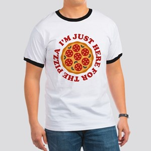 I'm Just Here For The Pizza Ringer T