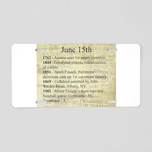 June 15th Aluminum License Plate