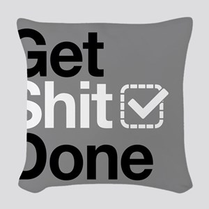 Get Shit Done Woven Throw Pillow