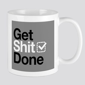 Get Shit Done Mugs