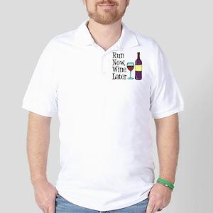 Run Now Wine Later Golf Shirt