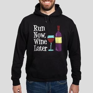 Run Now Wine Later Hoodie