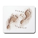 Tread Lightly Mousepad