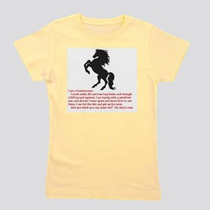 I am a horsewoman ... I can  ...  Girl's Tee