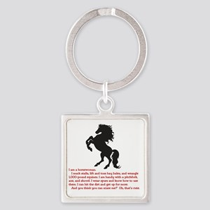 I am a horsewoman ... I can  ...  Square Keychain