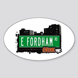 E Fordham Rd, Bronx, NYC Oval Sticker