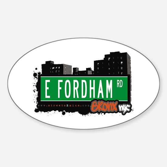E Fordham Rd, Bronx, NYC Oval Decal