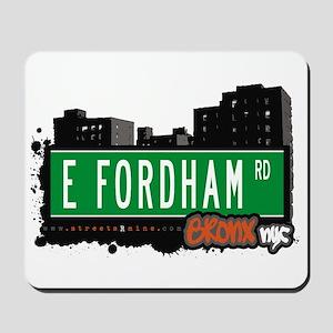 E Fordham Rd, Bronx, NYC Mousepad