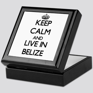 Keep Calm and Live In Belize Keepsake Box