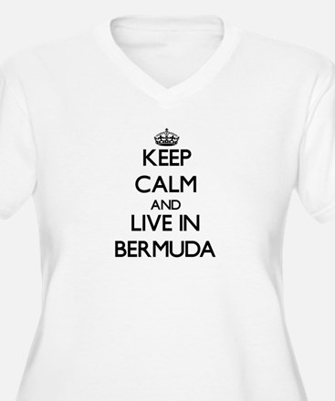 Keep Calm and Live In Bermuda Plus Size T-Shirt
