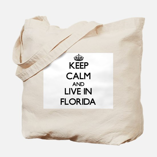 Keep Calm and Live In Florida Tote Bag