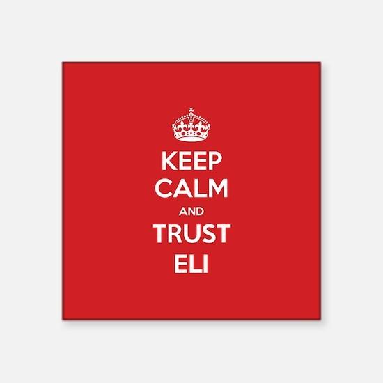 Trust Eli Sticker