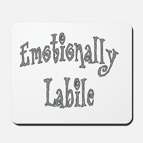 Emotionally Labile Mousepad