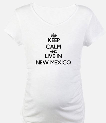 Keep Calm and Live In New Mexico Shirt
