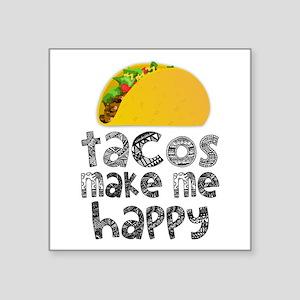 Tacos Make Me Happy Sticker