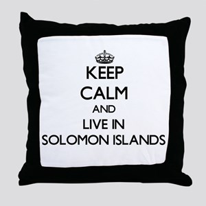 Keep Calm and Live In Solomon Islands Throw Pillow