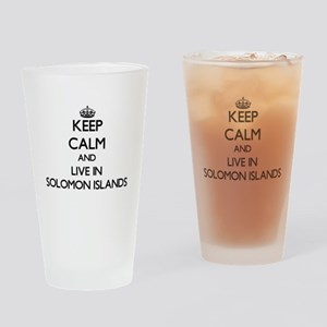 Keep Calm and Live In Solomon Islands Drinking Gla