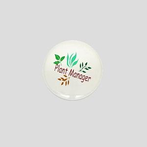 Plant Manager Mini Button