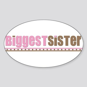 biggest sister pink brown Oval Sticker