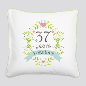 37th Anniversary flowers and Square Canvas Pillow