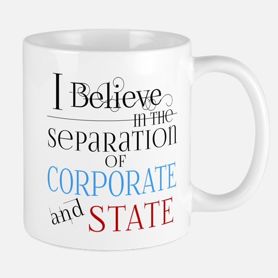 Separate Corporate From State Mugs