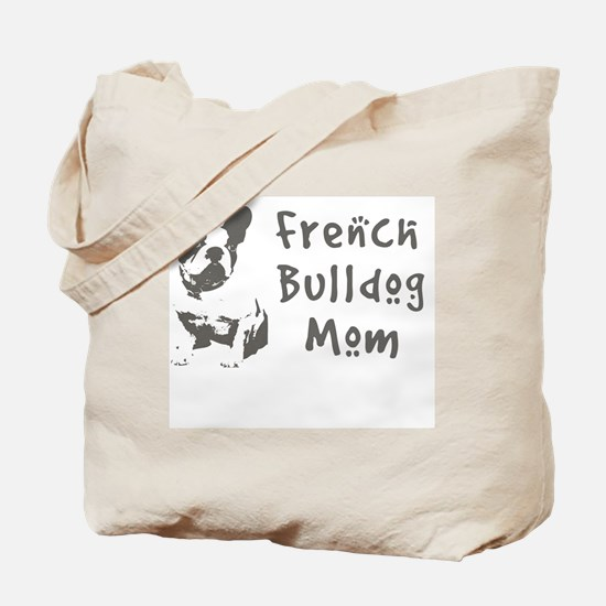 French Bulldog Mom Tote Bag