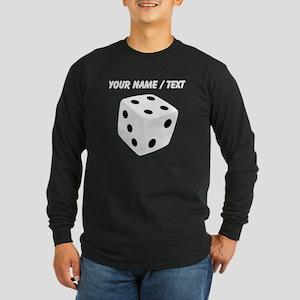 Custom White Playing Dice Long Sleeve T-Shirt